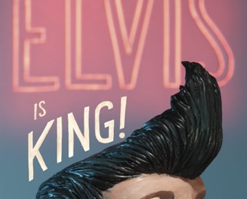 Elvis Is King!